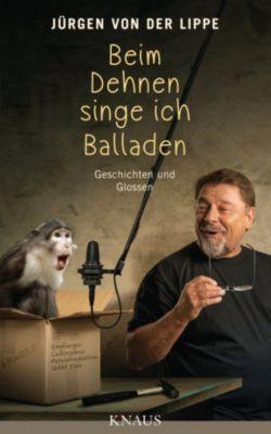 Beim Dehnen singe ich Balladen, Jürgen von der Lippe