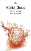 Beim Häuten der Zwiebel, Günter Grass