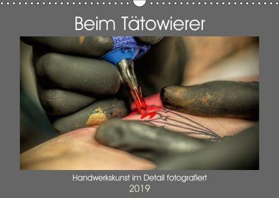 Beim Tätowierer (Wandkalender 2019 DIN A3 quer), Sven Siebauer