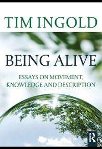 Being Alive, Tim Ingold