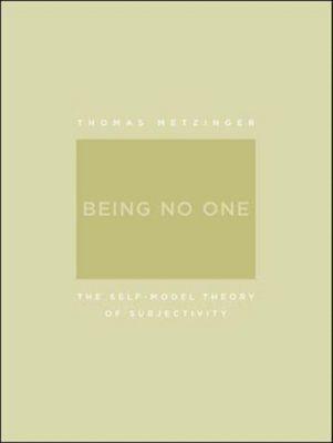 Being No One, Thomas Metzinger