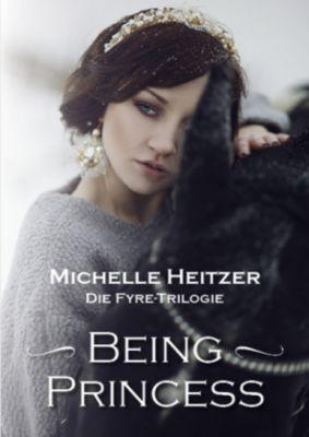 Being Princess, 3 Bde. - Michelle Heitzer |