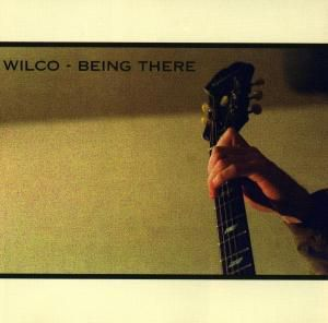 Being There, Wilco