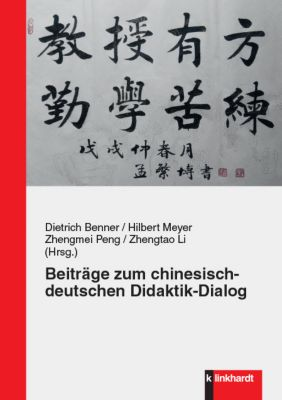 Beiträge zum chinesisch-deutschen Didaktik-Dialog