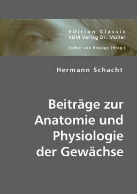 Beiträge zur Anatomie und Physiologie der Gewächse, Hermann Schacht