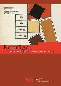 Beiträge zur Erhaltung von Kunst- und Kulturgut Heft 1/2018