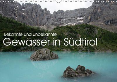 bekannte und unbekannte Gewässer in Südtirol (Wandkalender 2019 DIN A3 quer), Georg Niederkofler