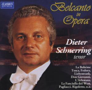 Belcanto In Opera, Dieter Schnerring