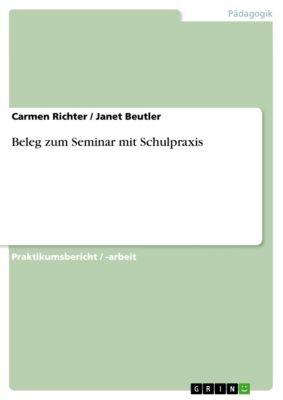 Beleg zum Seminar mit Schulpraxis, Carmen Richter, Janet Beutler