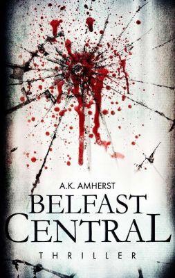 Belfast Central, A. K. Amherst