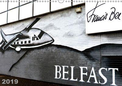 Belfast (Wandkalender 2019 DIN A3 quer), Francis Bee