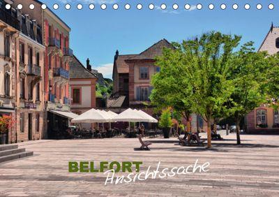 Belfort - Ansichtssache (Tischkalender 2019 DIN A5 quer), Thomas Bartruff