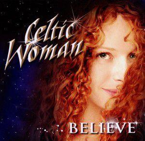 Believe, Celtic Woman