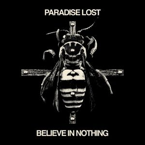 Believe In Nothing (Remixed/Remastered), Paradise Lost