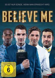 Believe Me - Es ist nur Sünde, wenn man erwischt wird, Alex Russell, Johanna Braddy