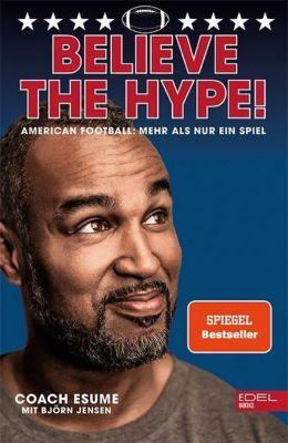 Believe the Hype!, Patrick Esume, Björn Jensen