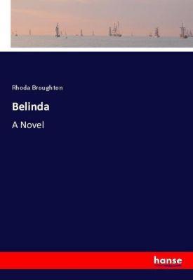 Belinda, Rhoda Broughton