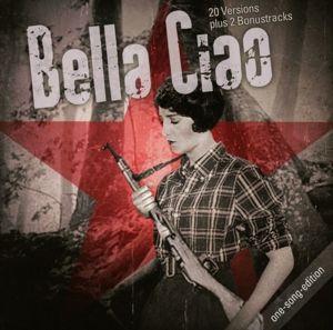 Bella Ciao.One Song Edition, Wader, Faradouri, Sosa, Milva