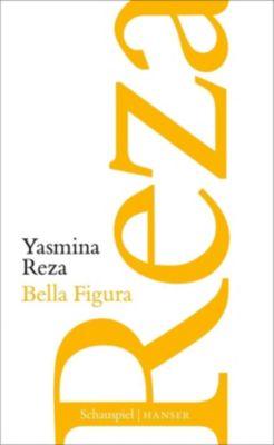 Bella Figura - Yasmina Reza |