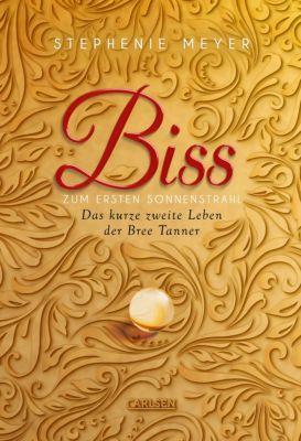 Bella und Edward: Biss zum ersten Sonnenstrahl (Bella und Edward ), Stephenie Meyer
