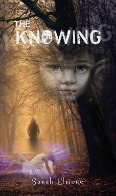 Bellamore Publishing: The Knowing, Sarah Elmore