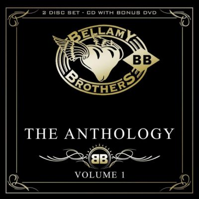 Bellamy Brothers - The Anthology Volume 1, Bellamy Brothers