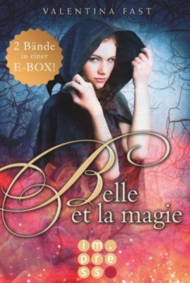 Belle et la magie: Belle et la magie: Alle Bände in einer E-Box!, Valentina Fast