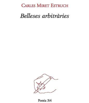 Belleses arbitràries, Carles Miret