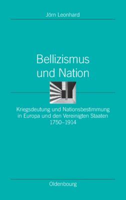 Bellizismus und Nation, Jörn Leonhard