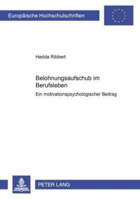 Belohnungsaufschub im Berufsleben - Hedda Ribbert pdf epub
