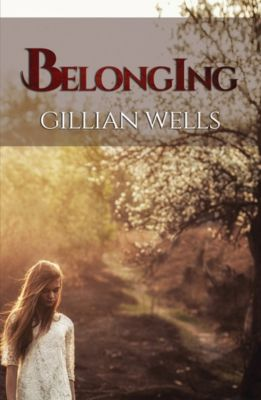 Belonging, Gillian Wells