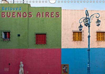 Beloved Buenos Aires (Wall Calendar 2019 DIN A4 Landscape), Bernd Zillich