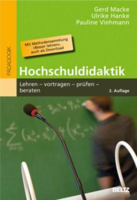 Beltz Pädagogik: Kompetenzorientierte Hochschuldidaktik, Ulrike Hanke, Wulf Raether, Gerd Macke, Pauline Viehmann-Schweizer