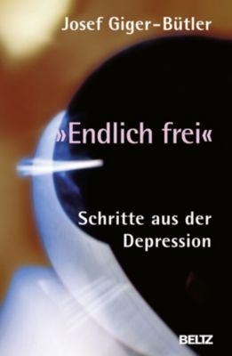 Beltz Taschenbuch: »Endlich frei«, Josef Giger-Bütler