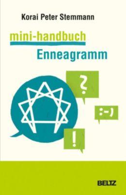 Beltz Weiterbildung: Mini-Handbuch Enneagramm, Korai Peter Stemmann