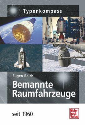 Bemannte Raumfahrzeuge, Eugen Reichl