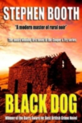 Ben Cooper and Diane Fry: Black Dog, Stephen Booth