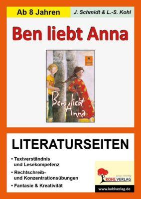 Ben liebt Anna - Literaturseiten, Jasmin Schmidt, Lynn S Kohl