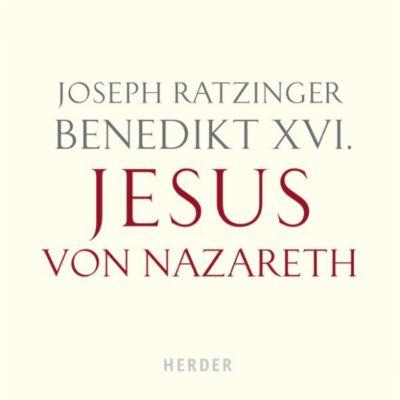 Benedikt XVI.: Jesus von Nazareth, Joseph Ratzinger