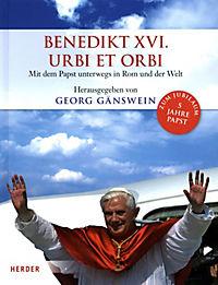 Benedikt XVI. - Urbi et Orbi, Mit dem Papst unterwegs in Rom und der Welt - Produktdetailbild 1