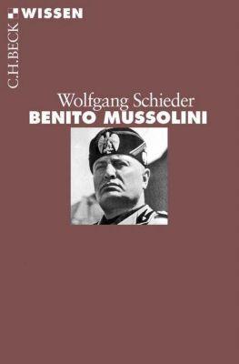 Benito Mussolini, Wolfgang Schieder