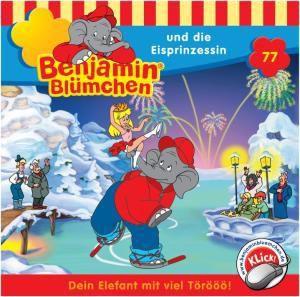 Benjamin Blümchen Band 77: Benjamin Blümchen und die Eisprinzessin (1 Audio-CD), Benjamin Blümchen