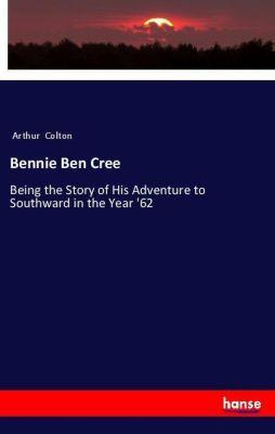 Bennie Ben Cree, Arthur Colton