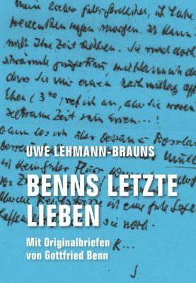 Benns letzte Lieben - Uwe Lehmann-Brauns  