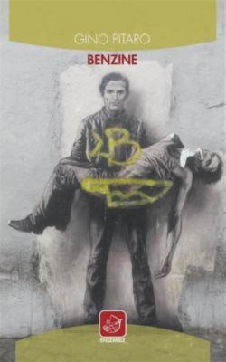 Benzine, Gino Pitaro
