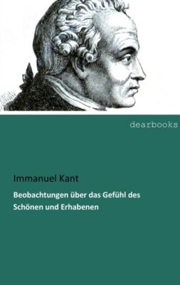 Beobachtungen über das Gefühl des Schönen und Erhabenen, Immanuel Kant