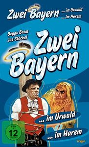 Beppo Brem - Zwei Bayern ... im Urwald / im Harem, Beppo Brem
