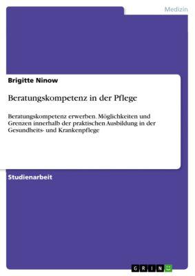 Beratungskompetenz in der Pflege, Brigitte Ninow