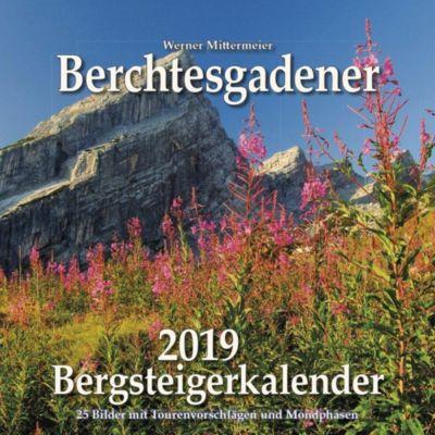 Berchtesgadener Bergsteigerkalender 2019, Werner Mittermeier