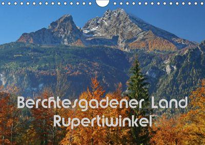 Berchtesgadener Land - Rupertiwinkel (Wandkalender 2019 DIN A4 quer), Hans-Werner Scheller
